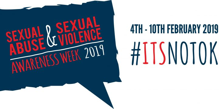 National Sexual Abuse & Sexual Violence Awareness Week 2019